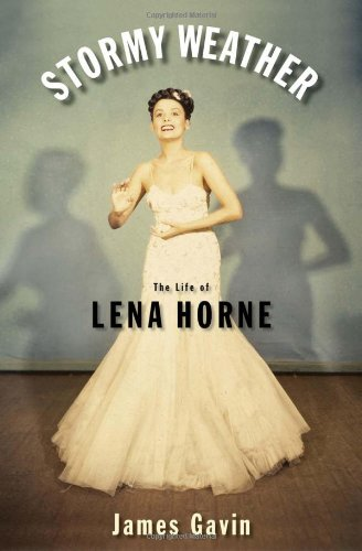 Lena Baker - Stormy Weather: The Life of Lena Horne