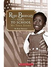 Ruby Bridges Goes to School: My True Story: My True Story