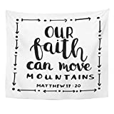 AlliuCoo Wall Tapestries 60 x 50 Inches Our Faith Can Move Mountains White Bible Verse Hand Lettered Quote Modern Calligraphy Christian Home Decor Wall Hanging Tapestries Living Room Bedroom Dorm