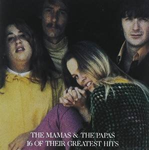 16 of Their Greatest Hits Mamas & Papas 1986 (16 Greatest Hits Mamas And The Papas)