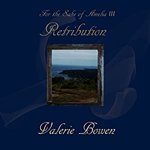 For the Sake of Amelia - Retribution Audiobook