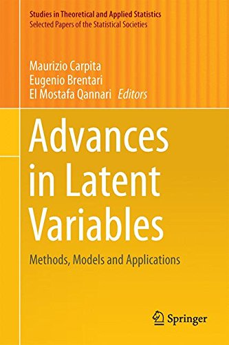 Advances in Latent Variables: Methods, Models and Applications (Studies in Theoretical and Applied Statistics)