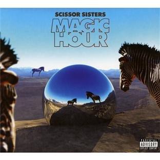 Scissor Sisters - Magic Hour - Zortam Music