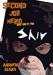 Second Job Hero Some Kind of Hero