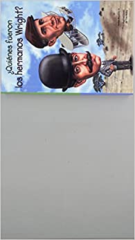 Quines Fueron Los Hermanos Wright? (Who Were The Wright Brothers?) (Turtleback School & Library Binding Edition) (Quién Fue? / Who Was?) (Spanish Edition)