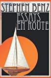 Essays en Route, Stephen Benz, 0595305040