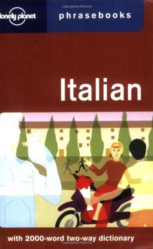 Italian: Lonely Planet Phrasebook (English and Italian Edition)