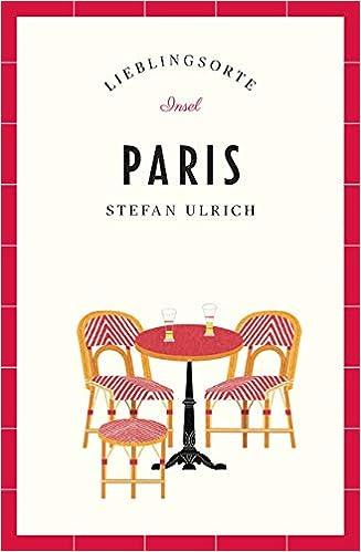 Paris Lieblingsorte Insel Taschenbuch Amazon De Stefan