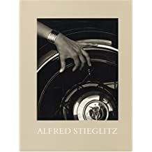Alfred Stieglitz: Photographs and Writings