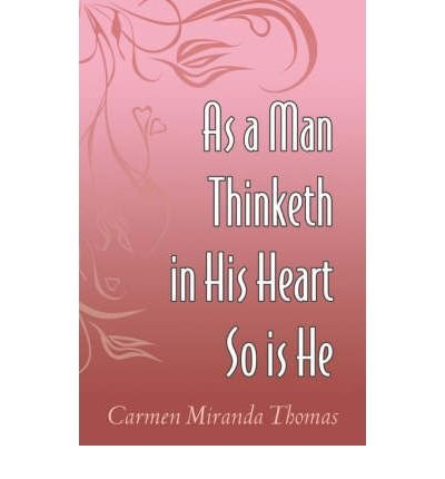As A Man Thinketh In His Heart So Is He (Paperback) - Common