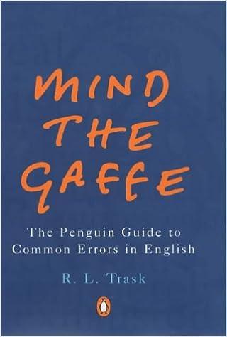 Livres audio gratuits en ligne écouter sans télécharger Mind the Gaffe: The Penguin Guide to Common Errors in English (Penguin Reference Books) 0140292373 (Littérature Française) PDF by R. L. Trask