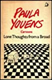 Lone Thoughts from a Broad, Paula Youens, 0704338815