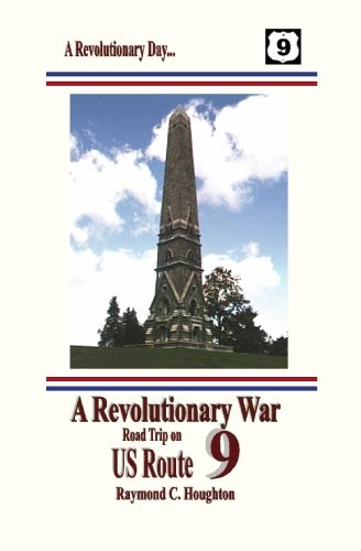 A Revolutionary War Road Trip on US Route 9 ebook