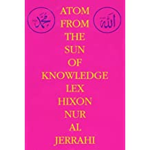 Atom from the Sun of Knowledge