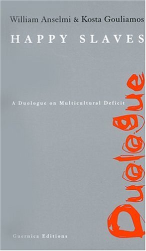 Happy Slaves: A Duologue on Multicultural Deficit (Duologue Series 2)
