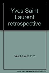 Yves Saint Laurent retrospective