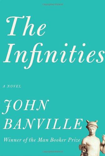 The Infinities (Borzoi Books), Banville, John
