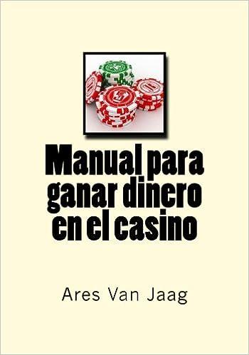 Manual para ganar dinero en el casino: El Manual del Jugador Profesional: Amazon.es: Ares Van Jaag, José Antonio Alías: Libros