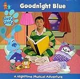 Goodnight Blue - A Nighttime Musical Adventure