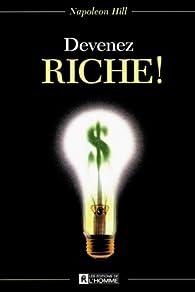 Devenez riche! par Napoleon Hill