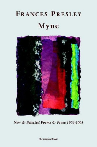 Myne: new & selected poems and prose 1976-2005