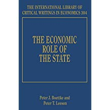 The Economic Role of the State (International Library of Critical Writings in Economics series, #304) (The International Library of Critical Writings in Economics)
