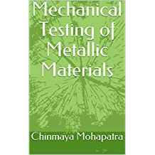 Mechanical Testing of Metallic Materials