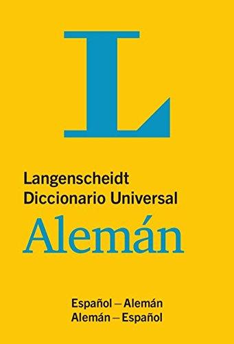 Langenscheidt Diccionario Universal Alemán: Deutsch-Spanisch/Spanisch-Deutsch (Langenscheidt Diccionarios Universales)