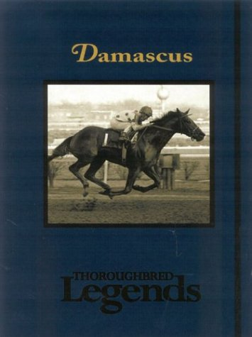 Damascus (Thoroughbred Legends)