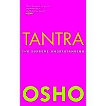 Tantra: The Supreme Understanding