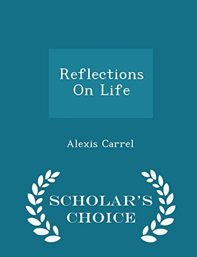 Reflections On Life - Scholar's Choice Edition