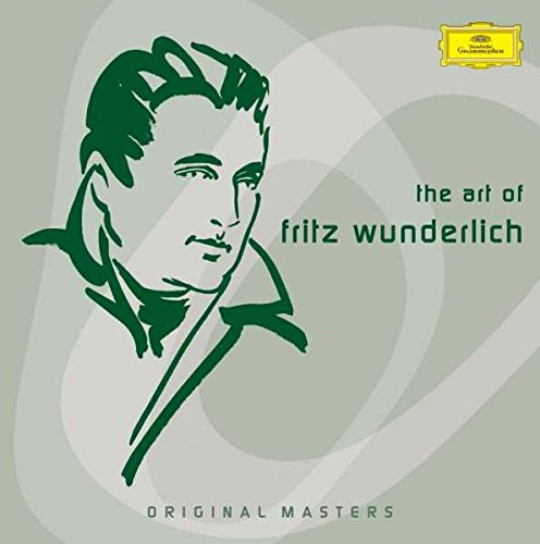 The Art of Fritz Wunderlich by Deutsche Grammophon