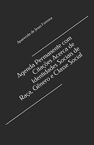 Agenda Permanente com Citações Acerca de Identidades Sociais ...