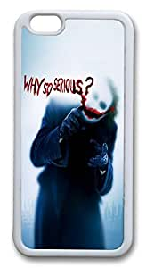 iphone 6 4.7inch Case and Cover The Joker Why so serious TPU Silicone Rubber Case Cover for iphone 6 4.7inch White by Maris's Diaryby Maris's Diary
