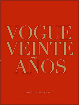 Vogue Veinte Años. Revista Vogue España: Amazon.es: Vv.Aa, Vv.Aa: Libros
