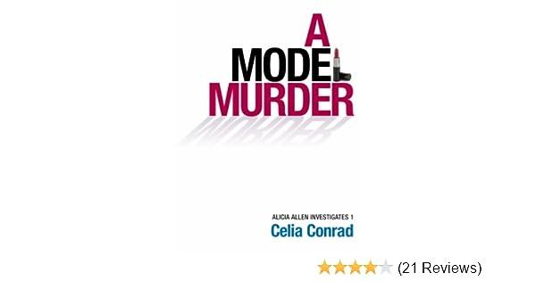 A Model Murder Alicia Allen Investigates Book 1