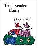 The Lavender Llama, Tandy Braid, 1412006848