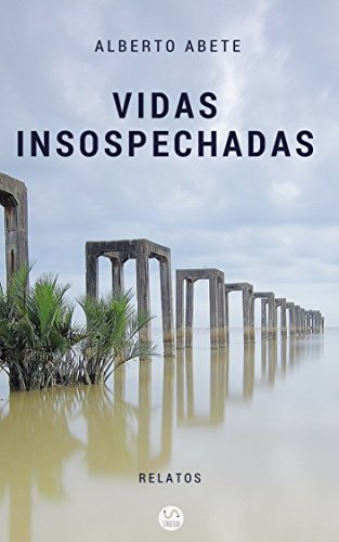 Amazon.com: Vidas insospechadas (Spanish Edition) eBook ...
