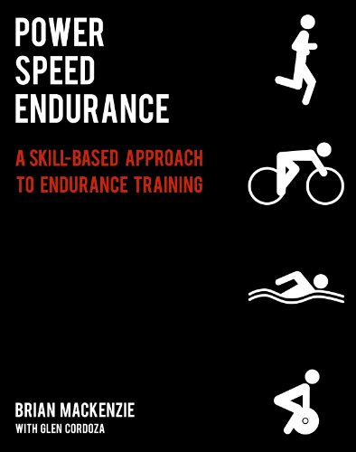 (Power Speed ENDURANCE: A Skill-Based Approach to Endurance)