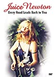 Juice Newton - Every Road Leads Back to You [DVD] (2002) Newton, Juice