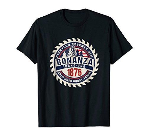 Price comparison product image Bonanza Idaho 1876 Gold Rush Ghost Town History T Shirt Tee