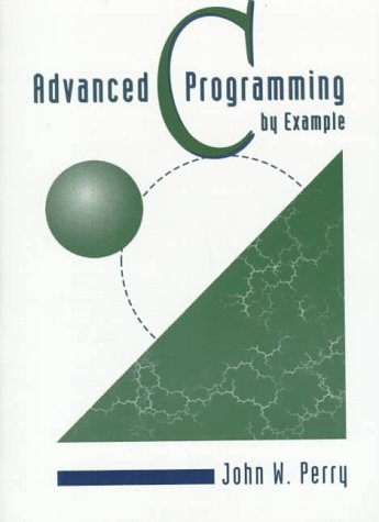 Advanced C Programming by Example (C Programming Examples compare prices)