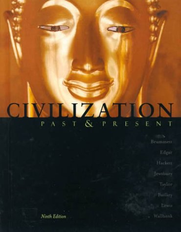 Civilization Past & Present (9th Edition)