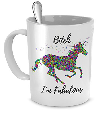[Bitch I'm Fabulous - Funny Unicorn Mug - Ceramic Mug - Cute Coffee Gift (11 oz)] (Cute College Costume Ideas)