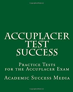 Writing Accuplacer practice essays?