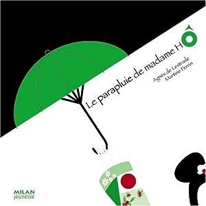 """Afficher """"Le parapluie de madame Hô"""""""