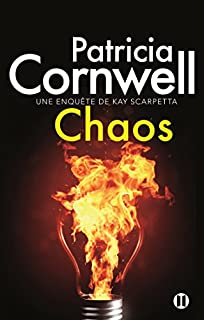 Chaos : Une enquête de Kay Scarpetta