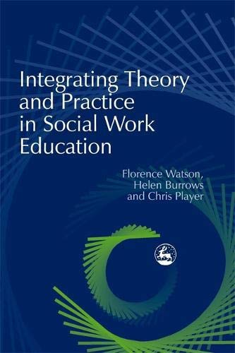 !B.e.s.t Integrating Theory and Practice in Social Work Education [D.O.C]