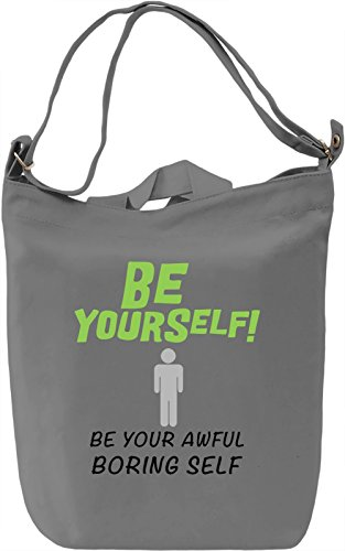 Be yourself Borsa Giornaliera Canvas Canvas Day Bag| 100% Premium Cotton Canvas| DTG Printing|