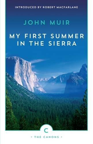 My First Summer In The Sierra (Canons)